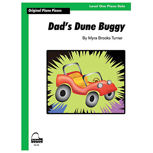 SCHAUM Dad's Dune Buggy Educational Piano Series Softcover