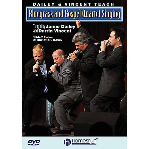 Homespun Dailey & Vincent Teach Bluegrass And Gospel Quartet Singing DVD