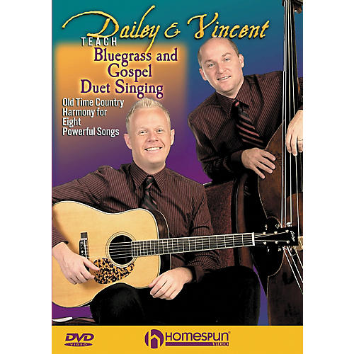 Homespun Dailey & Vincent Teach Bluegrass and Gospel Duet Singing (DVD)