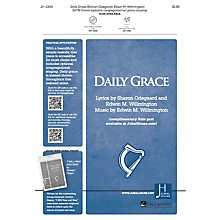 Jubal House Publications Daily Grace SATB composed by Edwin M. Willmington