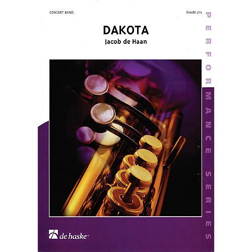 De Haske Music Dakota (Score) Concert Band Level 2.5 Composed by Jacob de Haan