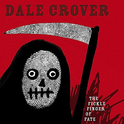 Alliance Dale Crover - Fickle Finger Of Fate