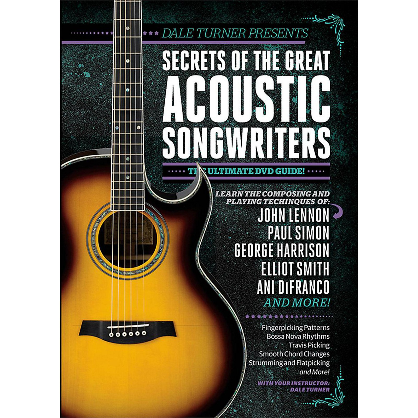 Guitar World Dale Turner Presents Secrets of the Great Acoustic Songwriters DVD