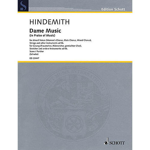 Schott Dame Music (In Praise of Music) Score Composed by Paul Hindemith Edited by Luitgard Schader