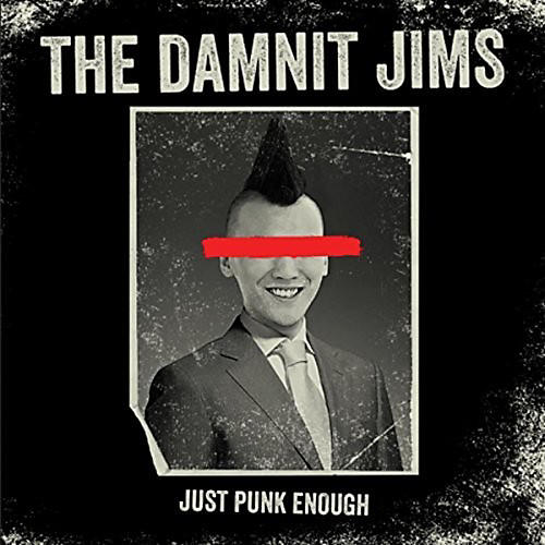 Alliance Damnit Jims - Just Punk Enough