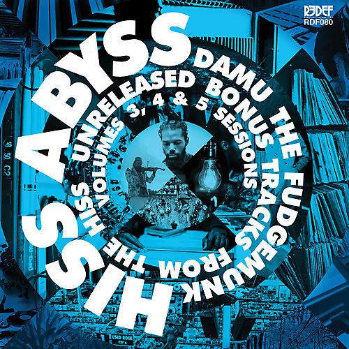 Alliance Damu the Fudgemunk - Hiss Abyss: How It Should Sound 3 4 & 5