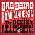 Alliance Dan Baird - Dr Dixie's Rollin Bones thumbnail