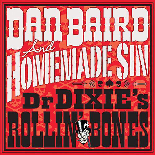 Alliance Dan Baird - Dr Dixie's Rollin Bones