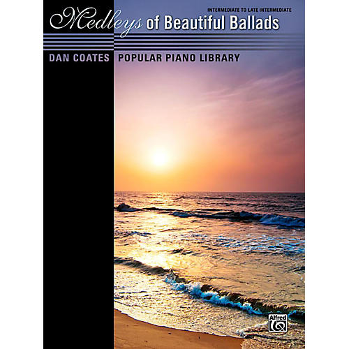 Alfred Dan Coates Popular Piano Library Medleys of Beautiful Ballads Book