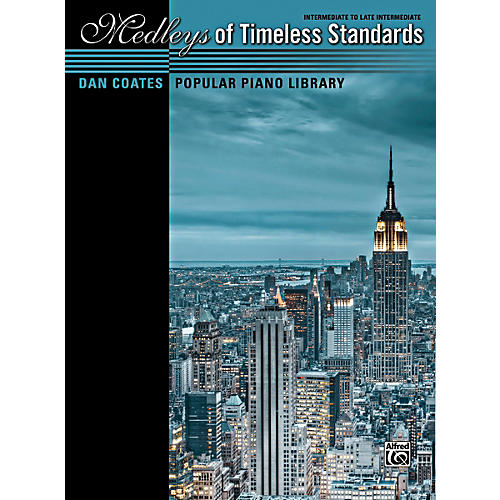 Alfred Dan Coates Popular Piano Library: Medleys of Timeless Standards Book