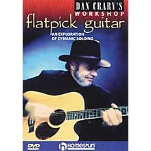 Homespun Dan Crary's Flatpick Guitar Workshop (DVD)