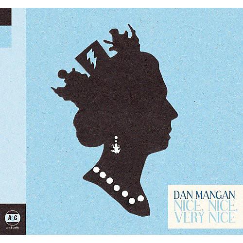 Alliance Dan Mangan - Nice, Nice, Very Nice
