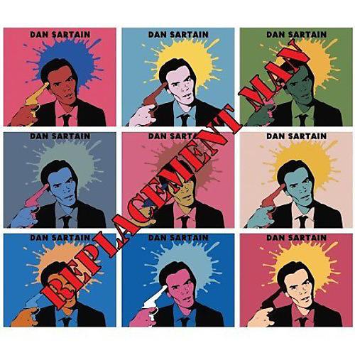 Alliance Dan Sartain - Replacement Man