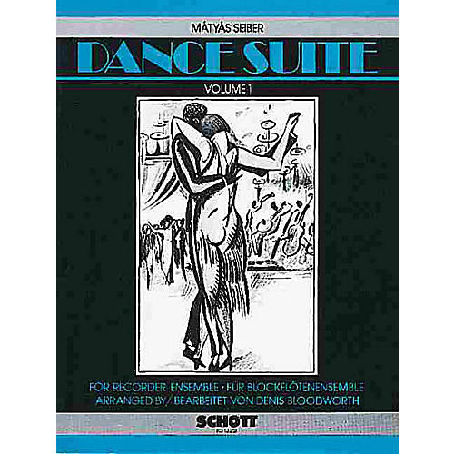 Schott Dance Suite (Volume 1) Schott Series by Mátyás Seiber Arranged by Denis Bloodworth