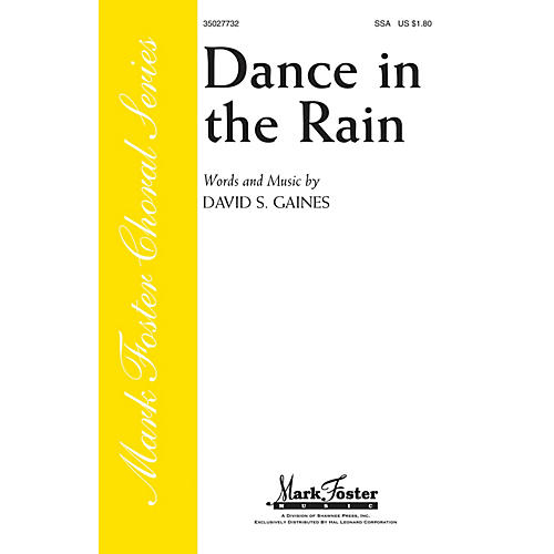 Shawnee Press Dance in the Rain SSA composed by David S. Gaines