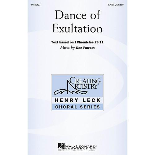 Hal Leonard Dance of Exultation (Henry Leck Choral Series) SATB composed by Dan Forrest