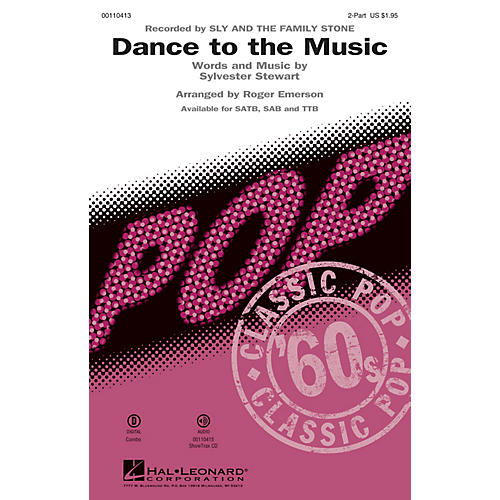 Hal Leonard Dance to the Music (2-Part Mixed) 2-Part by Sly and the Family Stone arranged by Roger Emerson