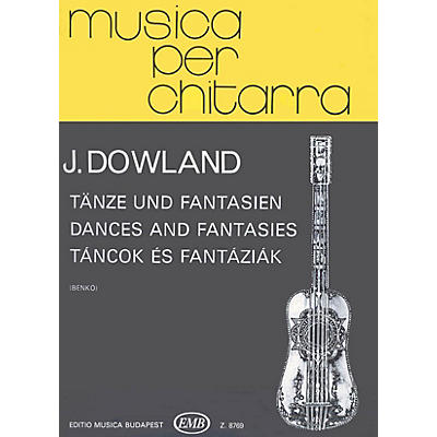 Editio Musica Budapest Dances & Fantasies (Guitar Solo) EMB Series Composed by John Dowland