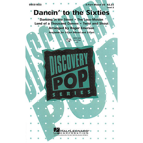 Hal Leonard Dancin' to the Sixties 3-Part Mixed arranged by Roger Emerson