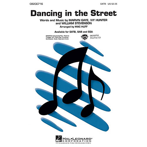 Hal Leonard Dancing in the Street SAB Arranged by Mac Huff