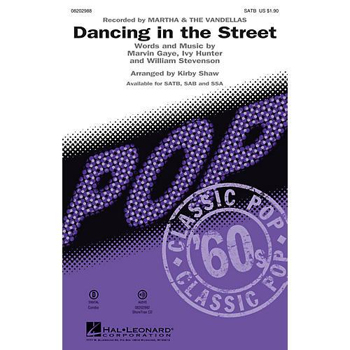 Hal Leonard Dancing in the Street SAB by Martha & The Vandellas Arranged by Kirby Shaw