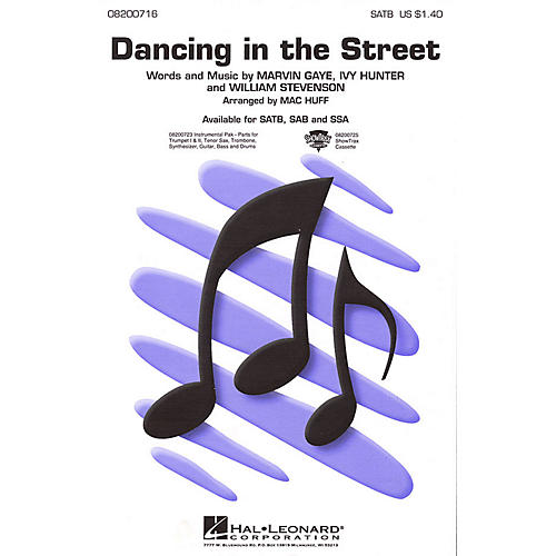 Hal Leonard Dancing in the Street SSA Arranged by Mac Huff