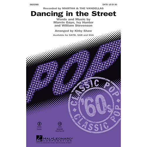 Hal Leonard Dancing in the Street SSA by Martha & The Vandellas Arranged by Kirby Shaw