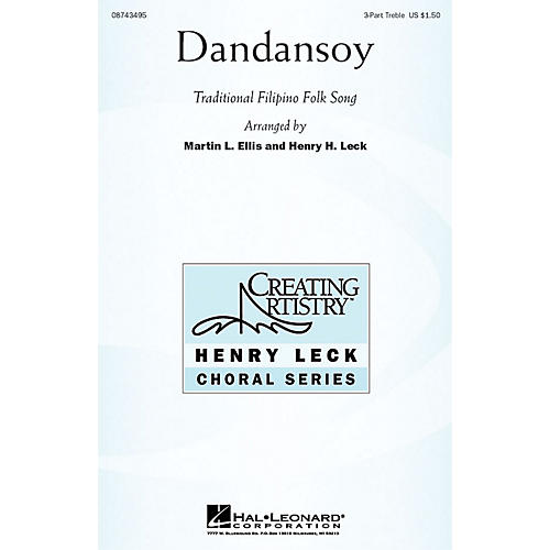 Hal Leonard Dandansoy 3 Part Treble arranged by Henry Leck