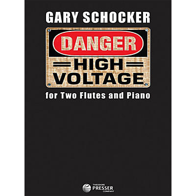 Carl Fischer Danger: High Voltage - Flute Duet with Piano