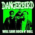 Alliance Dangerbird - Will Save Rock N' Roll thumbnail
