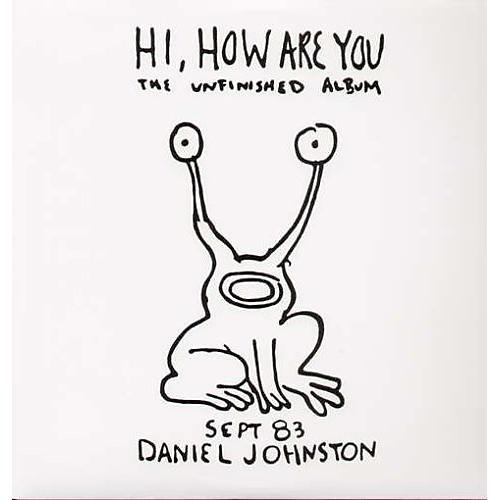 Alliance Daniel Johnston - Hi How Are You
