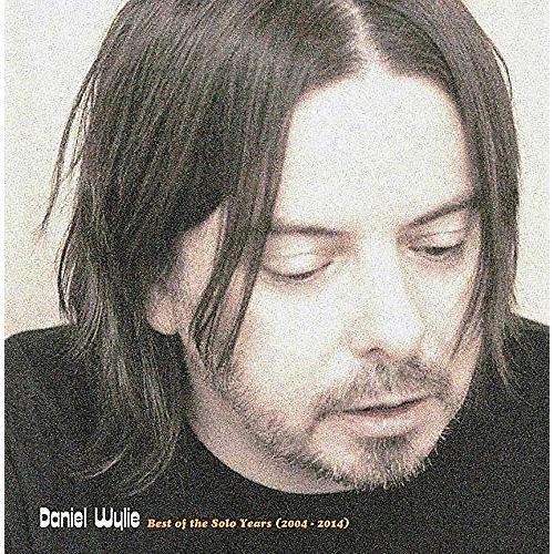 Alliance Daniel Wylie - Best Of The Solo Years 2004-2014