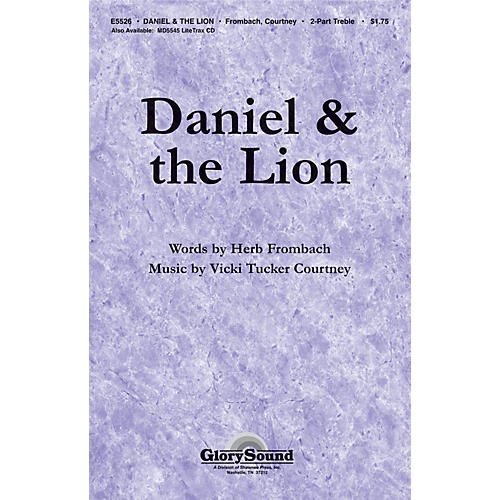 Shawnee Press Daniel and the Lion (Based on Daniel 6) 2-Part composed by Vicki Tucker Courtney