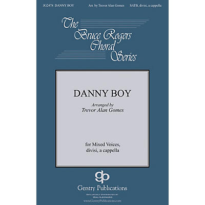 Gentry Publications Danny Boy SATB DV A Cappella arranged by Trevor Gomes