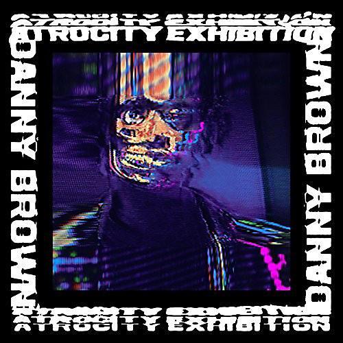Alliance Danny Brown - Atrocity Exhibition