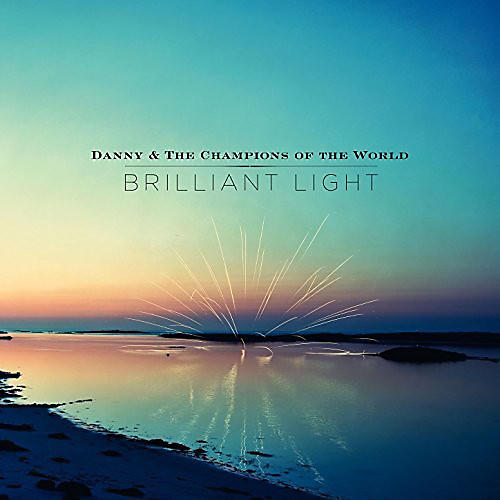 Alliance Danny and the Champions of the World - Brilliant Light