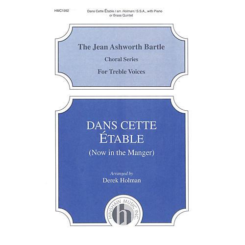 Hinshaw Music Dans Cette Etable (Now in the Manger) SSA arranged by Derek Holman