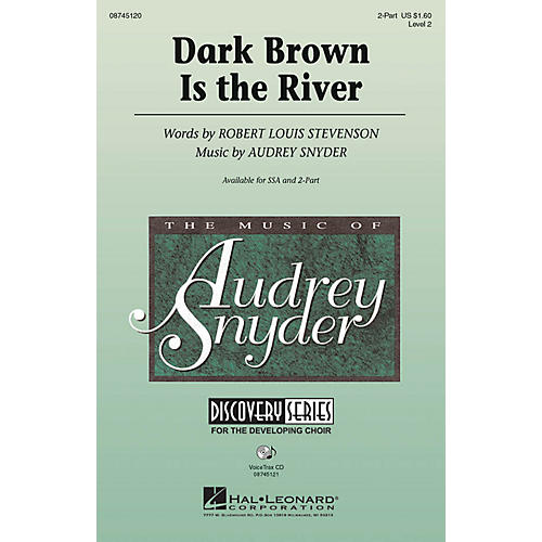 Hal Leonard Dark Brown Is the River VoiceTrax CD Composed by Audrey Snyder
