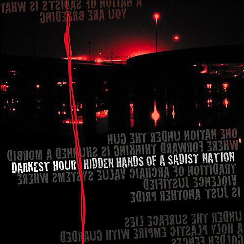 Alliance Darkest Hour - Hidden Hands of a Sadist Nation