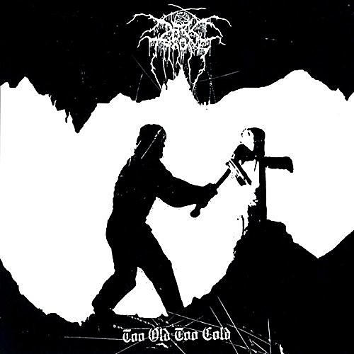 Alliance Darkthrone - Too Old Too Cold