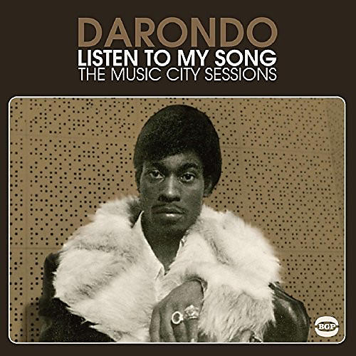 Alliance Darondo - Listen to My Song: Music City Sessions