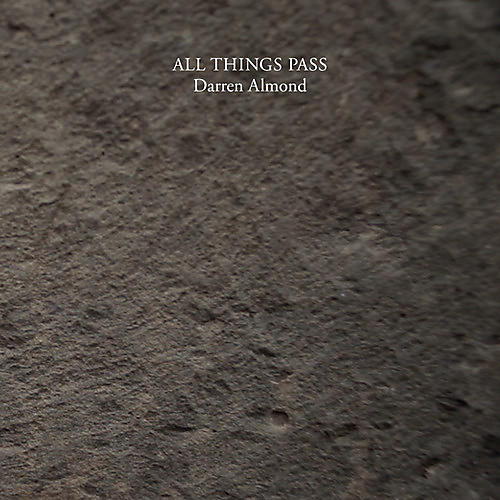 Alliance Darren Almond - All Things Pass