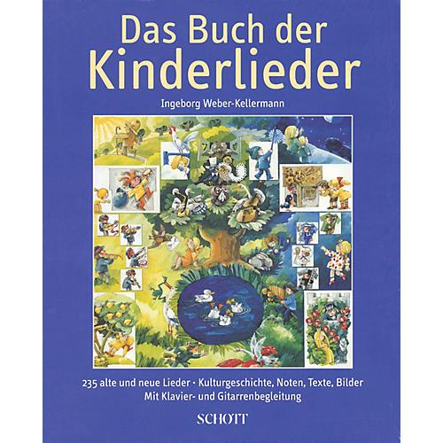Schott Das Buch der Kinderlieder Schott Series Hardcover Composed by Ingeborg Weber-Kellermann