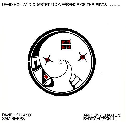 Alliance Dave Holland - Conference Of The Birds