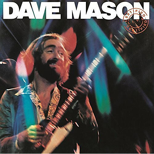 Alliance Dave Mason - Certified Live