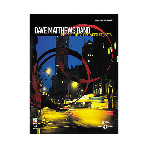 Hal Leonard Dave Matthews Band - Before These Crowded Streets Guitar Tab Book