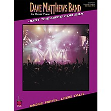 Cherry Lane Dave Matthews Band - Just the Riffs for Saxophone