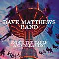Sony Dave Matthews Band  - Under The Table And Dreaming thumbnail