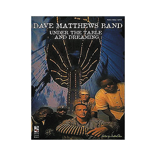 Cherry Lane Dave Matthews Band - Under the Table and Dreaming Book