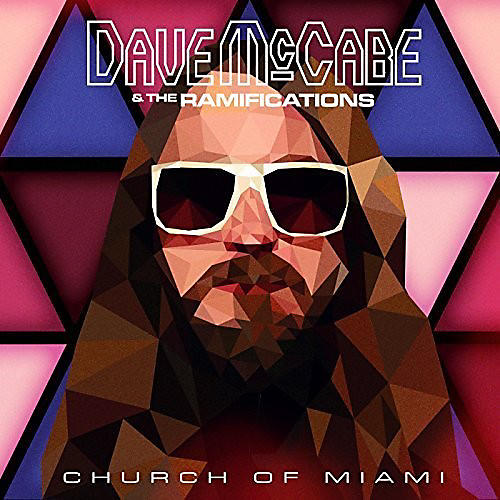 Alliance Dave McCabe & the Ramifications - Church of Miami